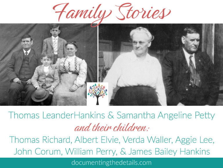 Family Stories: Thomas Leander Hankins and Samantha Angeline Petty